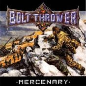 BOLT THROWER (uk)- Mercenary   (0179)