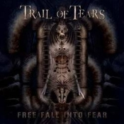 TRAIL OF TEARS (norway)-  free fall into fear (digi) (0140)