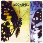 MOONSPELL (Portugal) -   the butterfly effect  (0149)