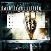 DARK TRANQUILLITY  (sweden) - haven (0103)