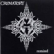 CREMATORY   (germany) -remind  (0118)