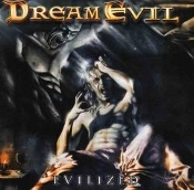 DREAM EVIL (sweden)- evilized (0102)