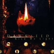 DARKSEED  (germany) -give me light (0091)