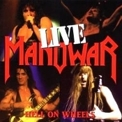 MANOWAR  (usa) - hell on wheels live  (0129)