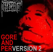 DESECRATION  (uk)-gore & perversion 2 (0114)
