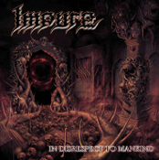IMPURE (germany)- in disrespect to mankind (0117)