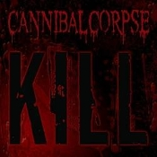 CANNIBAL CORPSE  (usa)- Kill   (0128)