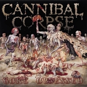 CANNIBAL CORPSE  (usa)-Gore Obsessed  (0129)