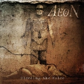 AEON (sweden) - Bleeding the False    (0148)