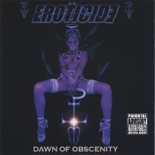 EROTICIDE (usa) -dawn of obscenity (0168)