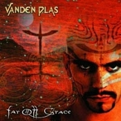 VANDEN PLAS  (germany) -far off grace  (0140)
