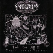 CARPATHIAN FOREST (norway) -Fuck You All !.