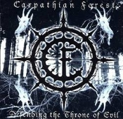 CARPATHIAN FOREST (norway) -Defending the Throne of Evil.