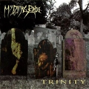 MY DYING BRIDE  (uk) -trinity   (0197)