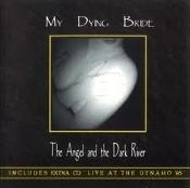 MY DYING BRIDE  (uk) -the angel and the dark river (0199)