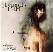 NOVEMBERS DOOM  (USA) -To Welcome the Fade   (0211)