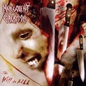MALEVOLENT CREATION  (usa) -The Will to Kill (03)