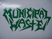 MUNICIPAL WASTE... (thrash metal).   086