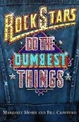 ROCK STARS: Do Dumbest Things ( Margaret Moser And Bill )   015