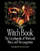 THE WITCH BOOK: The Encyclopedia Of..(Raymond Buckland)   019