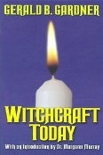 WITCHCRAFT TODAY   (Gerald B Gardner)   034