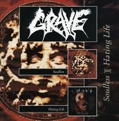 GRAVE (sweden)-  Soulless and Hating Life  (02)