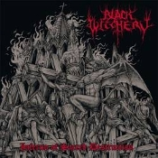 BLACK WITCHERY (usa) -Inferno of Sacred Destruction