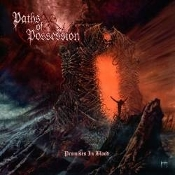 PATHS OF POSSESSION  (usa) - Promises in Blood (01)