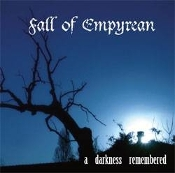FALL OF EMPYREAN   (USA)-  A Darkness Remembered    (01)
