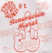 THREE SOULS IN MY MIND  (mexico)-  Renovacion Moral    (01)