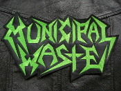 MUNICIPAL WASTE ...( thrash metal)   450