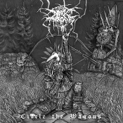 DARKTHRONE  (norway)-  Circle The Wagons (LP) 180 gr