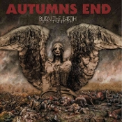 AUTUMN'S END  (USA) - Burn The Earth   (02)
