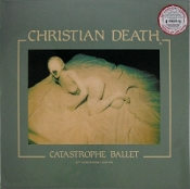 CHRISTIAN DEATH (USA) - Catastrophe Ballet (30th Anniversary LP)
