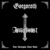 GORGOROTH (norway)-  Antichrist  (04)   GERMAN IMPORT