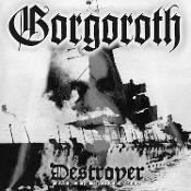 GORGOROTH  (norway) - Destroyer (Picture Disc) GERMAN IMPORT