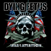 DYING FETUS (USA) - War of Attrition (LP) Black Vinyl