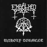EMBALMED (Mex) - Unholy Torment   (0005)
