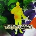 INTERNAL BLEEDING (usa)- driven to conquer   (0078)