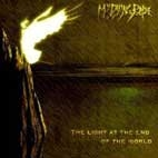 MY DYING BRIDE  (uk) -the light at the end of the world   (0198)