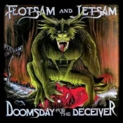 FLOTSAM AND JETSAM (usa) - Doomsday for the Deceiver   (0014)