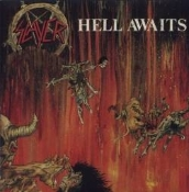 SLAYER (usa) - Hell Awaits   (0003)