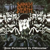 NAPALM DEATH  (uk)  from enslavement to obliteration  001