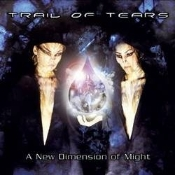 TRAIL OF TEARS  (norway)-a new dimension of might  (0139)