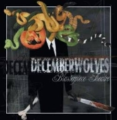 DECEMBER WOLVES  (usa) -blasterpiece theatre  0080