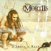 MORTIIS (norway) -    the smell of the rain  (0153)