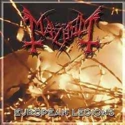 MAYHEM (norway)  European Legions