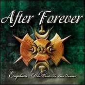 AFTER FOREVER ...(Netherlands) -Emphasis