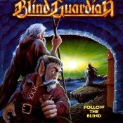 BLIND GUARDIAN   (germany)-Follow the Blind  (0014)