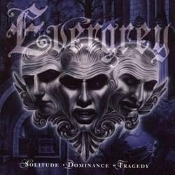EVERGREY (sweden) -  solitude dominance tragedy (0056)